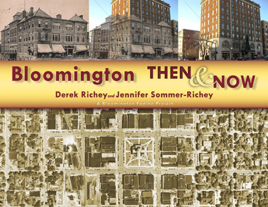 Bloomington Then & Now: A Bloomington Fading Project