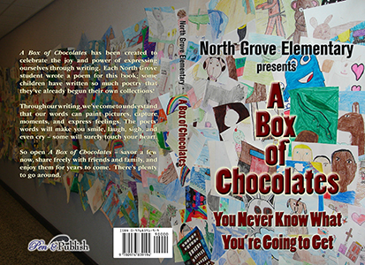 A Box of Chocolates: You Never Know What You're Going to Get, North Grove Elementary
