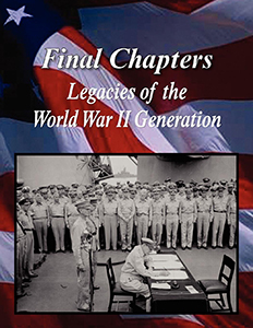 Final Chapters: Legacies of the World War II Generation