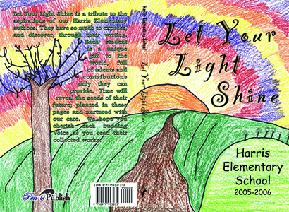 Let Your Light Shine, 2005-2006, Harris Elementary School